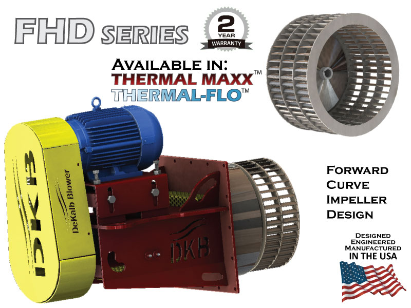 DeKalb Blower - FHD Series - Forward Curve Impeller Design