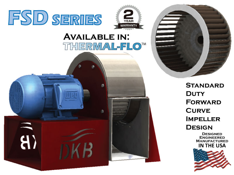 DeKalb Blower FSD Series - Standard Duty Forward Curve Impeller Design