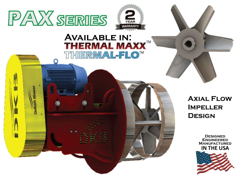 DeKalb Blower - PAX Series - Axial Flow Impeller Design